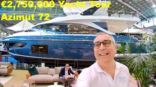 €2,750,000 Yacht Tour : Azimut 72