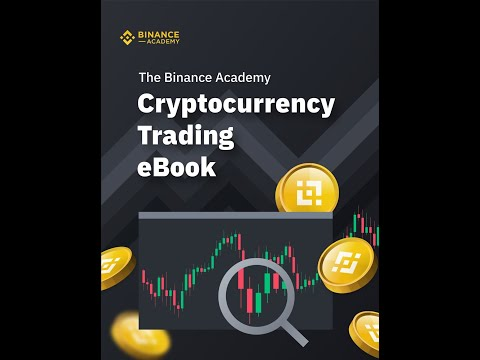 Binance Academy Cryptocurrency Trading eBook