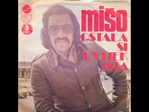 Mišo Kovač Ostala si uvijek ista 1975