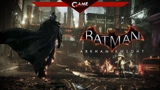 Обзор Batman Arkham Knight Рыцарь Аркхема