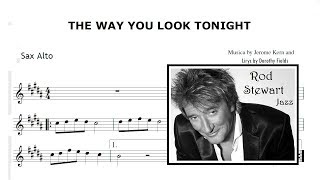 The Way You Look Tonight - Rod Stewart  (Sheet Music SAX ALTO)
