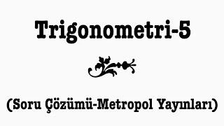 YÖS MAT-2(TRİGONOMETRİ-5,Metropol Yayınları)