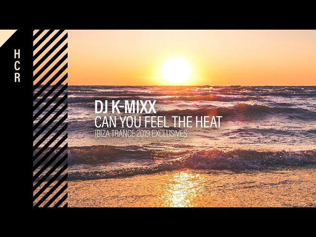 DJ K-Mixx  - Can You Feel The Heat [High Contrast Recordings]