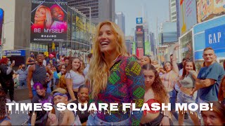 """""""Be Myself""""Times Square Flashmob!"""