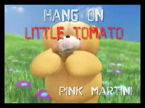 Pink Martini ~ Hang On Little Tomato....w/Lyrics