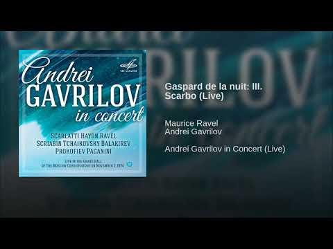 Ravel: Gaspard de la nuit  III  Scarbo Live