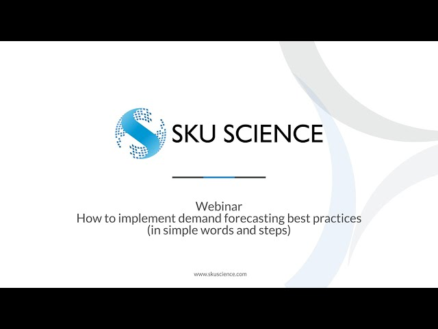 Webinar - How to implement demand forecasting best practices (in simple words and steps)