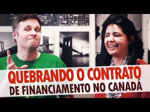 QUEBRANDO O CONTRATO DE FINANCIAMENTO DE IMÓVEL NO CANADÁ - FINANCIAMENTO DE IMÓVEIS NO CANADÁ #9