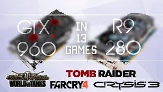 GTX 960 vs R9 280 in 13 games (1080p60fps)