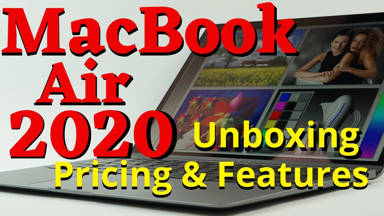 MacBook Air 2020..!  Unboxing  Features [Pricing ...