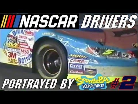 NASCAR Drivers portrayed by SpongeBob SquarePants #2 (REEEE-Upload)