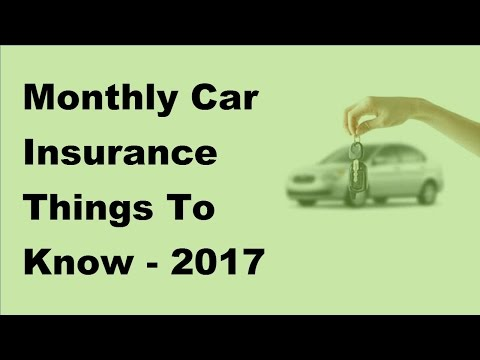 monthly-car-insurance-things-to-know---2017-monthly-car-insurance
