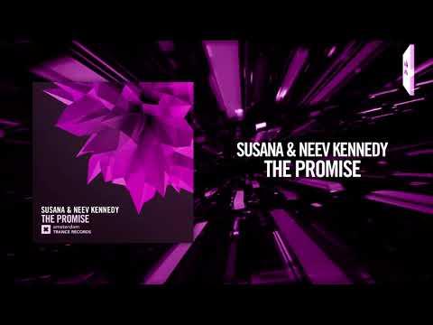 Susana & Neev Kennedy - The Promise [FULL] (Amsterdam Trance)