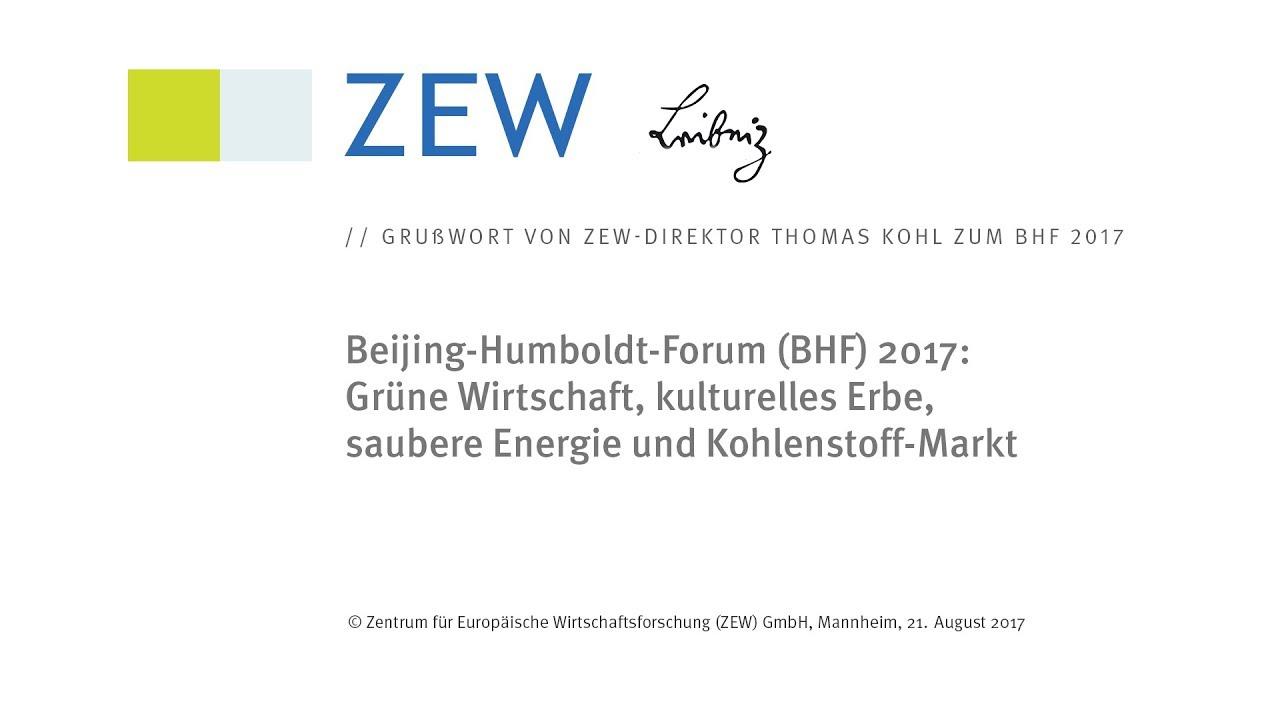 Grußwort von ZEW-Direktor Thomas Kohl zum Beijing-Humboldt-Forum ...