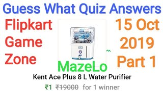 Guess What Quiz Answers Today 15 Oct 2019 | Flipkart Game Zone Part 1