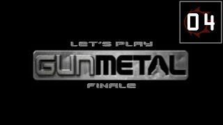 Lets Play Gun Metal #4 (FINALE) - Salvation For Helios