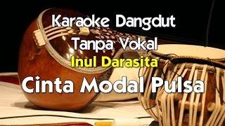 Karaoke Inul Daratista - Cinta Modal Pulsa (Tanpa Vokal)