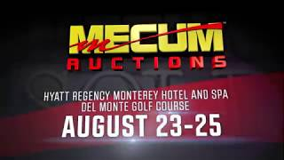 Mecum Monterey 2018 // August 23-25 // Hyatt Regency Monterey Hotel and Spa - Del Monte Golf Course