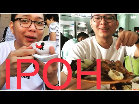 IPOH FOOD HUNTING