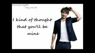 Alexander Rybak - Why Not Me (with lyrics)