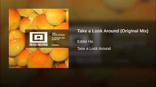 Take a Look Around (Original Mix)