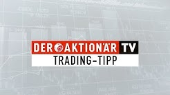 S&T: Morgen gilt es! Trading-Tipp des Tages