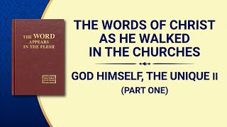 "The Word of God | ""God Himself, the Unique II: God's Righteous Disposition"" (Part One)"