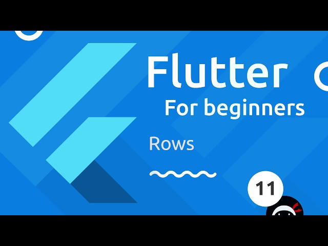 Flutter Tutorial for Beginners #11 - Rows