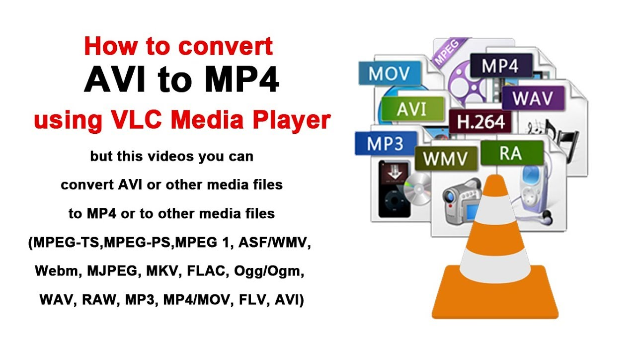 How to convert AVI or multi media files to MP4 using VLC Media Player