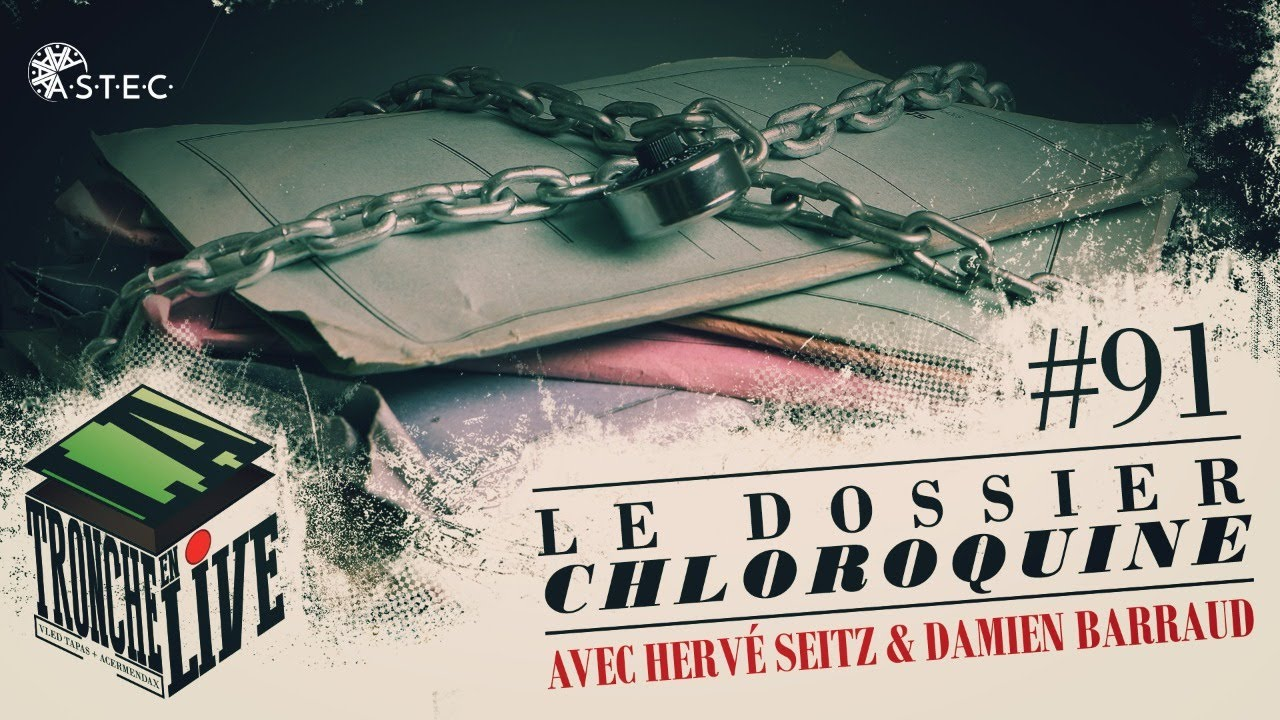 Le dossier CHLOROQUINE