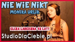 Nie wie nikt - Monika Urlik (cover by Eliza Łabędzka) #1180