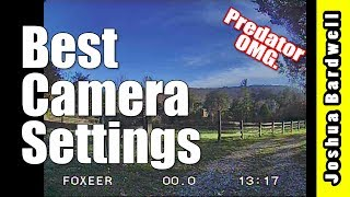 Best Settings For FPV Camera | Foxeer Monster Predator & Runcam Eagle V2 Pro