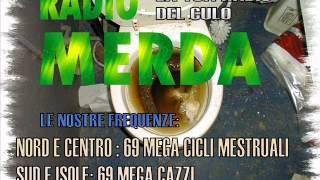 Radio Merda  - Banane in Culo - Ci Scazza