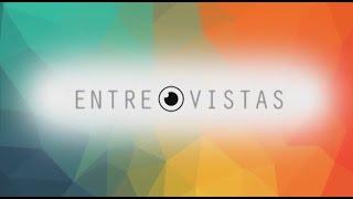 EntreVistas - Wilson Luiz