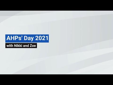 YouTube post - AHPs' Day 2021 - Nikki and Zoe