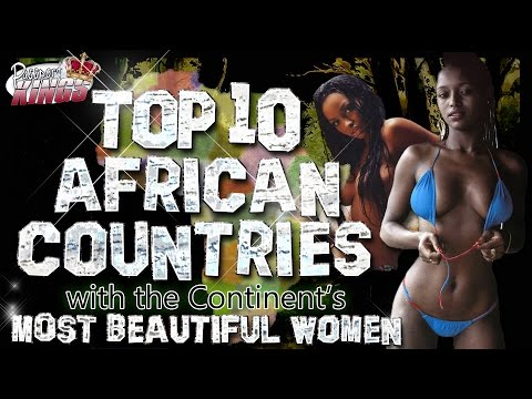 10 African Countries with the most Beautiful Women: Passport Kings Travel Video