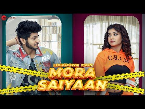 Lockdown Main Mora Saiyaan Ft. Abhishek Nigam, Megha Kaur | Antara Mitra, Kettan Singh | Sanket Sane