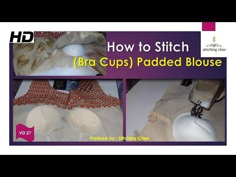 Padded Blouse Cutting And Stitching