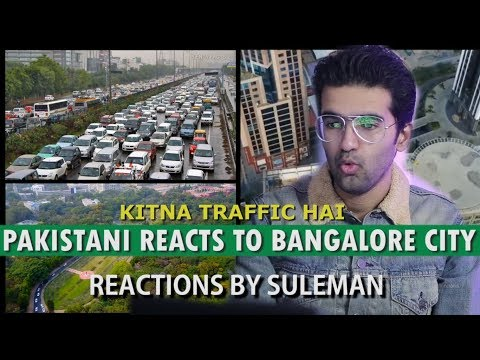 Pakistani Reacts To Bangalore City | Bengaluru | City Tour | 2018
