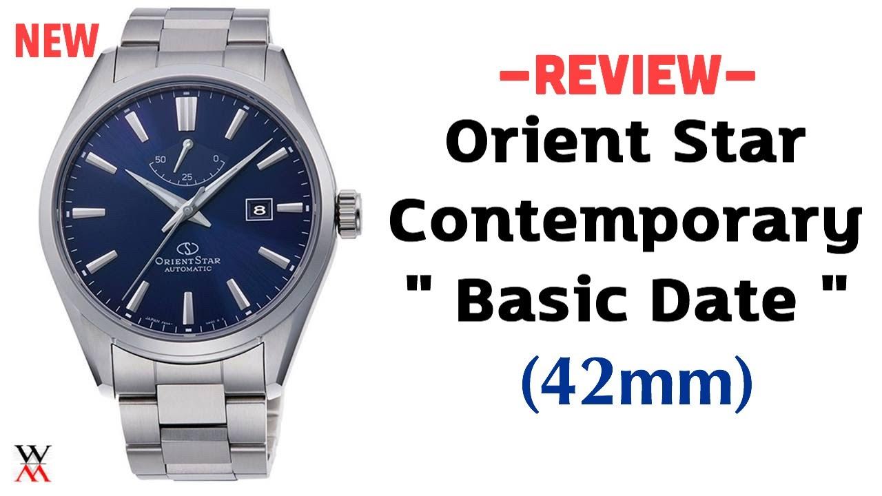 """ใหม่ล่าสุด Orient Star Contemporary """"Basic Date"""" - Wimol Tapae"""