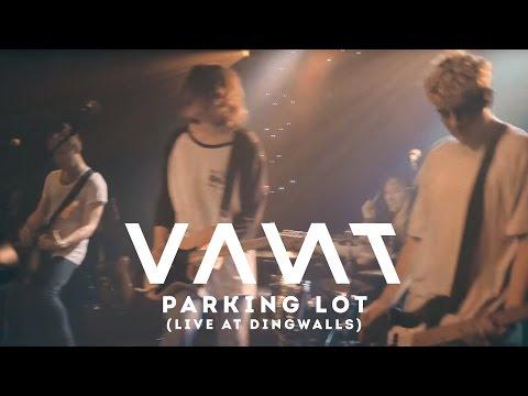 VANT - PARKING LOT [Live at Dingwalls]