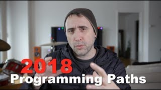 Programming Career Paths in 2018