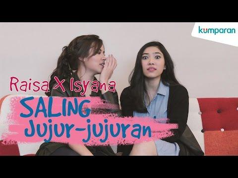 Raisa X Isyana: Saling Jujur-jujuran