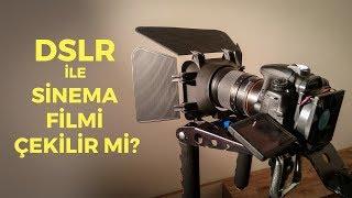 DSLR ile Sinema Filmi Çekilir mi? (Bölüm #1) Volkan Zengin