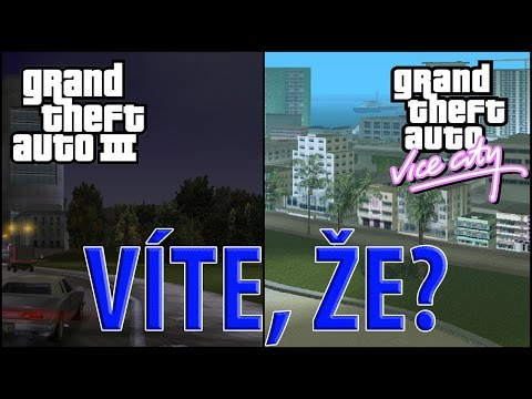 GTA 3/GTA Vice City - Víte, že?