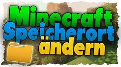 Minecraft Speicherort ändern! - Tutorial