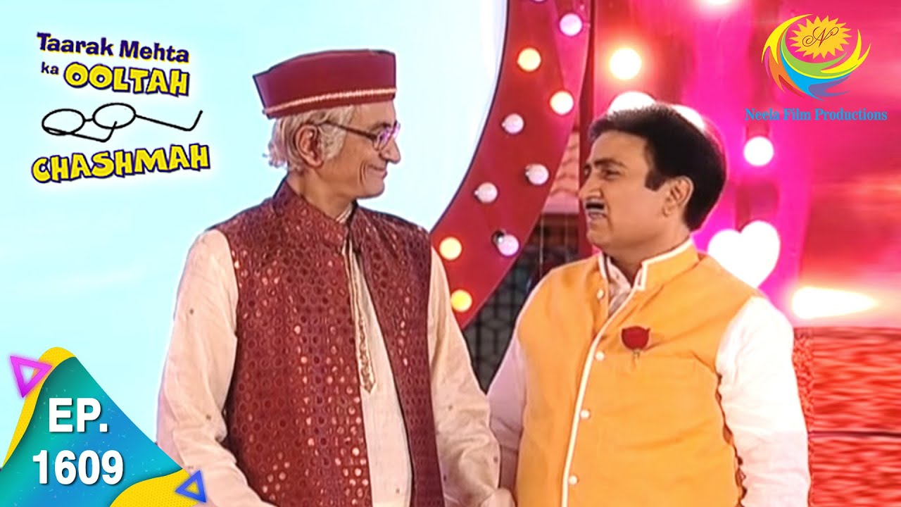 Download Taarak Mehta Ka Ooltah Chashmah - Episode 1609 - Full Episode