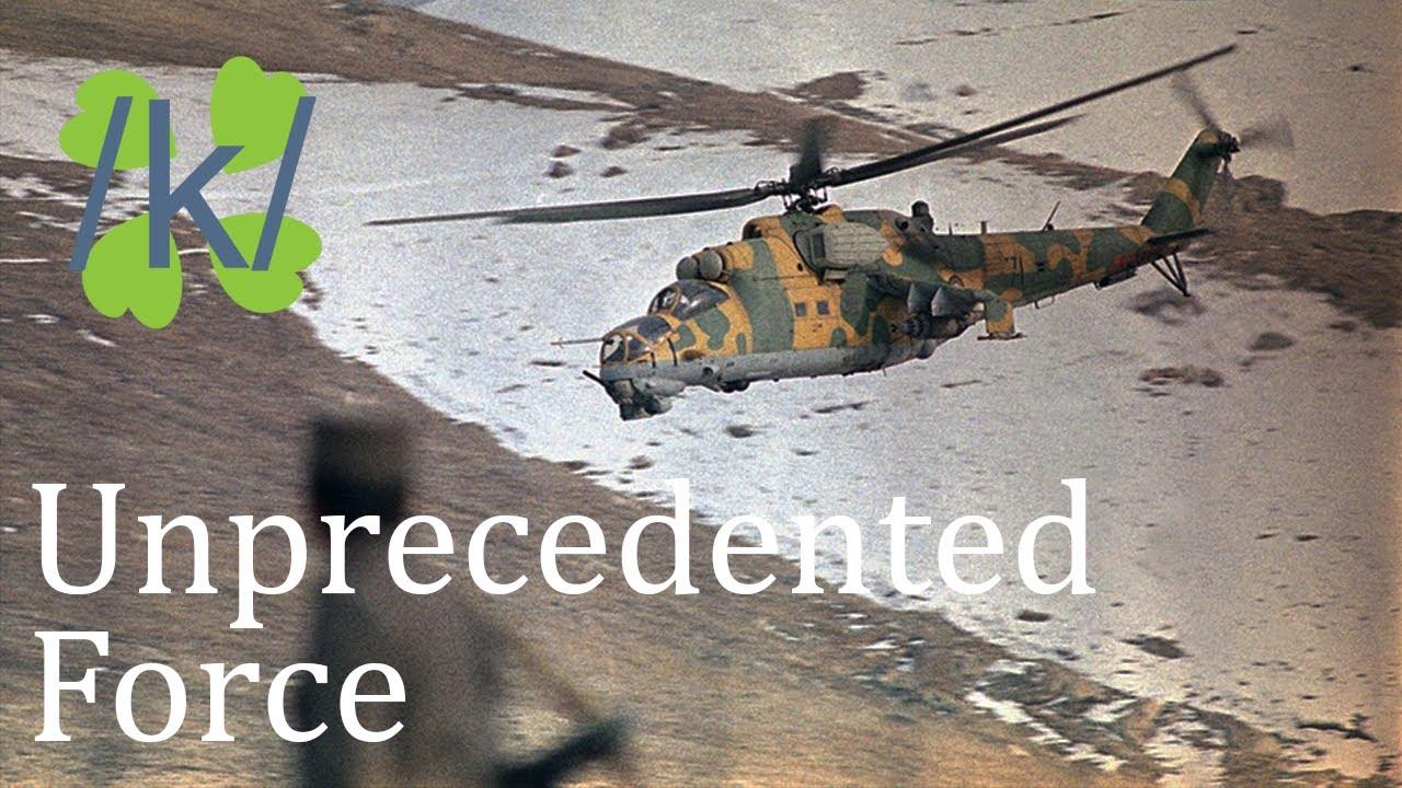 Unprecedented Force