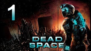 "Dead Space 2 (Replay) | En Español | Capítulo 1 ""Un mal despertar"""