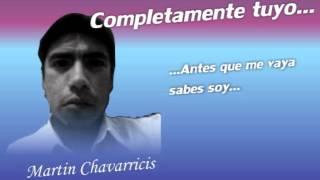 Martin Chavarricis - Completamente tuyo